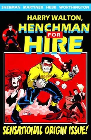 Harry Walton, Henchman For Hire