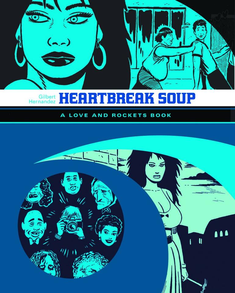 Love & Rockets Library Vol. 1: Heartbreak Soup