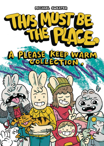A Please Keep Warm Collection Vol. 1: This Must Be Place