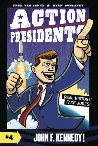 Action Presidents Vol. 4: John F. Kennedy