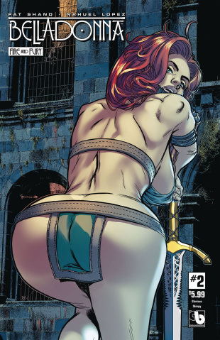 Belladonna: Fire and Fury #2 (Glorious Skimpy Cover)