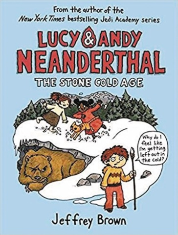 Lucy & Andy Neanderthal Vol. 2: The Stone Cold Age
