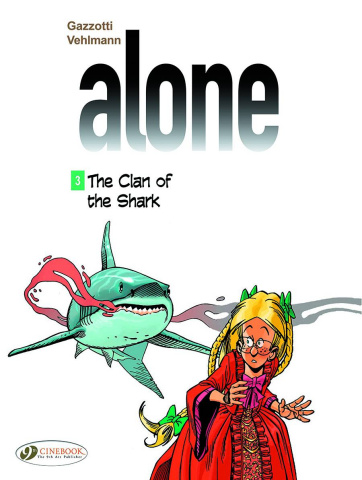 Alone Vol. 3: The Clan of the Shark