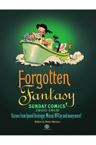 Forgotten Fantasy: Sunday Comics 1900-1915