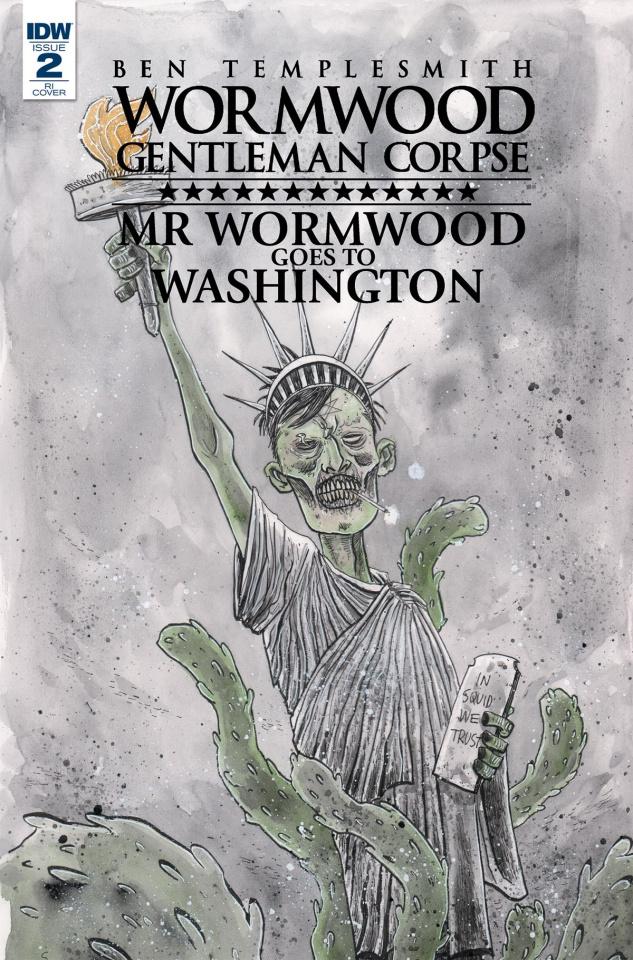 Wormwood: Gentleman Corpse - Mr. Wormwood Goes To Washington #2 (10 Copy Cover)