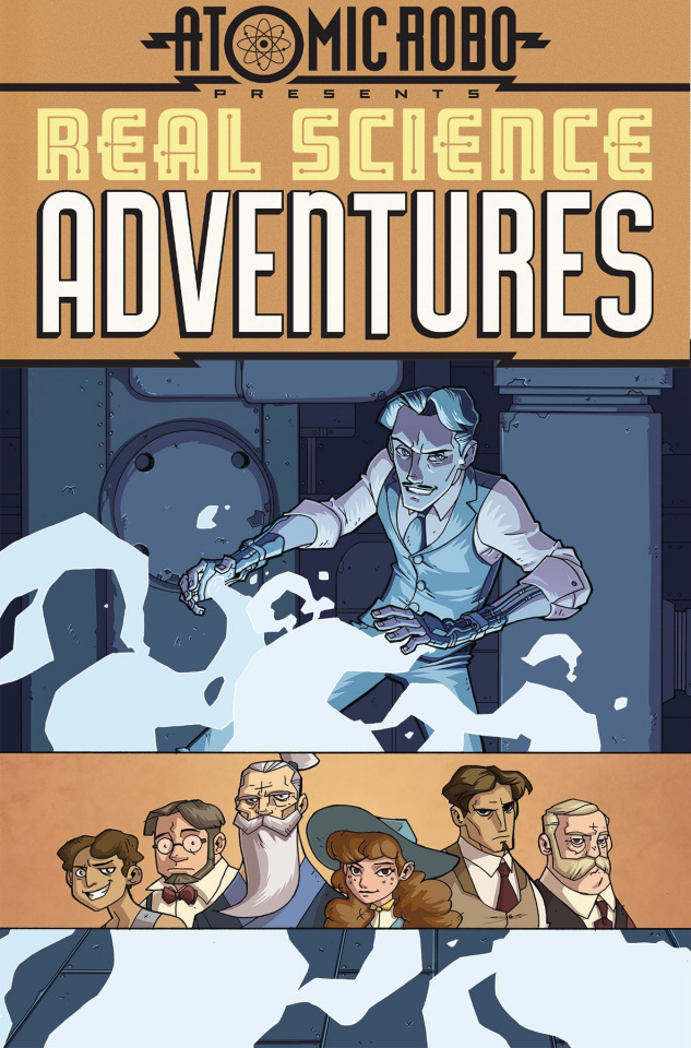 Atomic Robo: Real Science Adventures Vol. 1