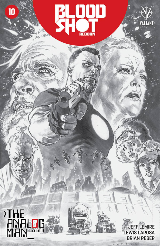 Bloodshot: Reborn #10 (50 Copy B&W Larosa Cover)