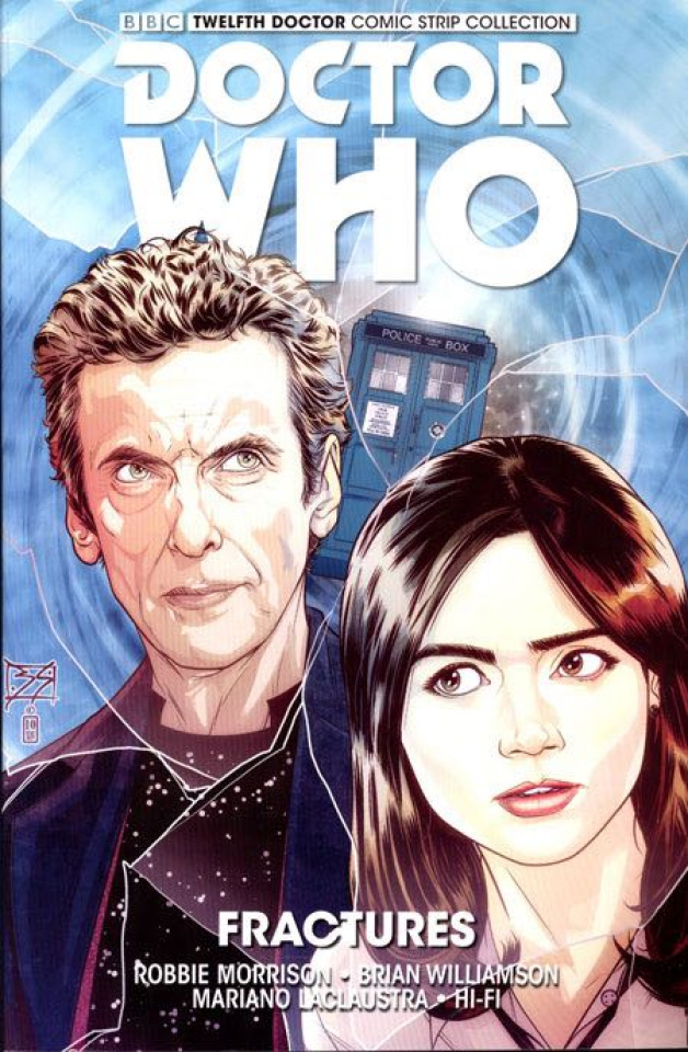 Doctor Who: The Twelfth Doctor Comic Strip Collection Vol. 2: Fractures