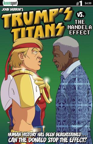 Trump's Titans vs. The Mandela Effect #1 (Nelson Mandela Cover)
