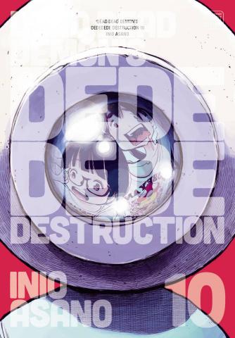 Dead Dead Demon's Dededede Destruction Vol. 10