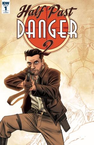 Half Past Danger II: Dead to Reichs #1 (10 Copy Cover)