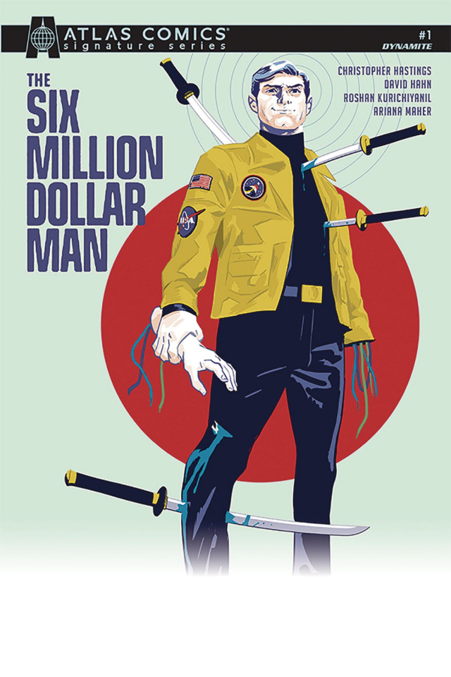 The Six Million Dollar Man #1 (Signed Atlas Edition)