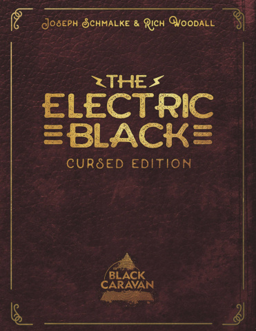 The Electric Black (Cursed Edition)