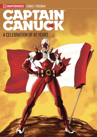 Captain Canuck: A Celebration of 45 Years