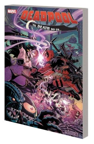 Deadpool: The World's Greatest Comic Book Magazine! Vol. 8: 'Til Death Do Us...