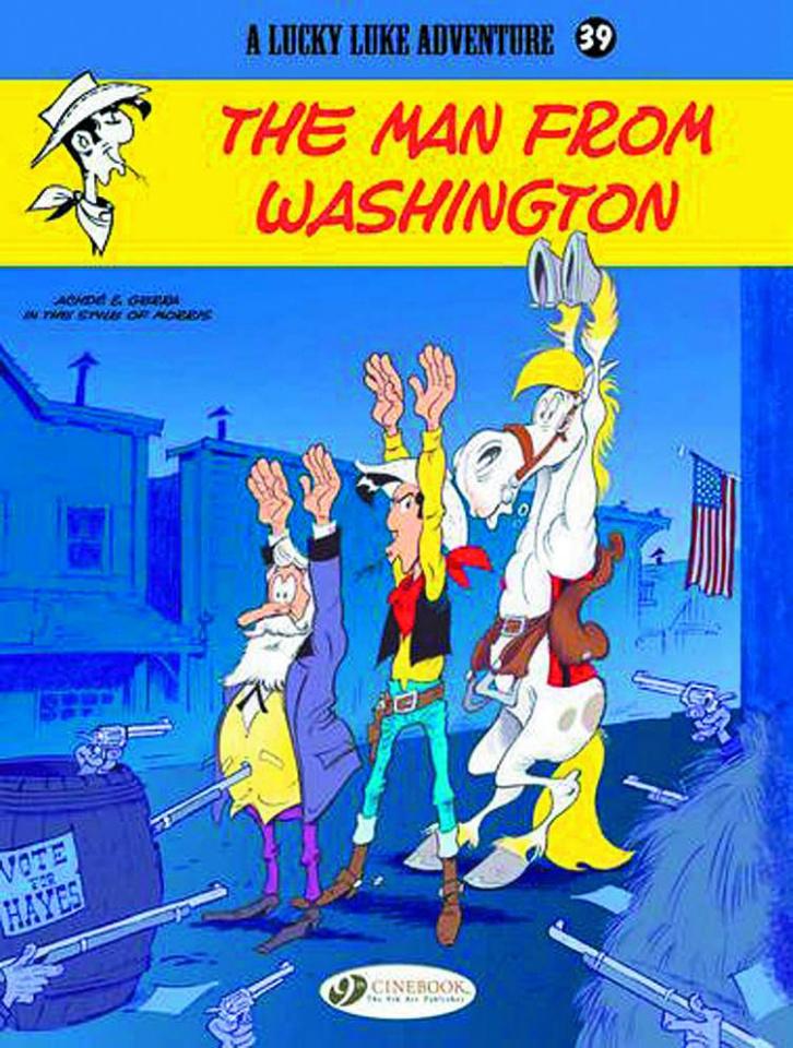 Lucky Luke Vol. 39: The Man From Washington
