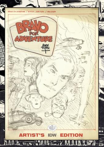 Bravo for Adventure (Artist's Edition)
