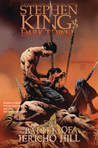 The Dark Tower: Beginnings Vol. 5: The Battle of Jericho Hill
