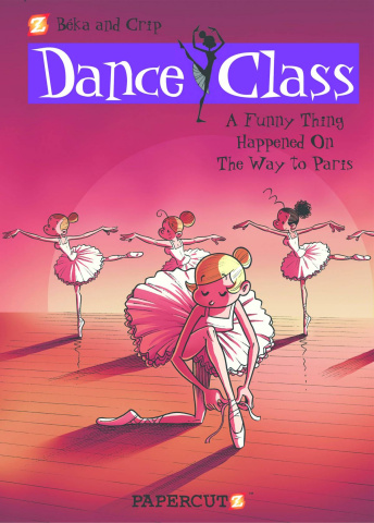Dance Class Vol. 4; A Funny Thing Happened on the Way to Paris