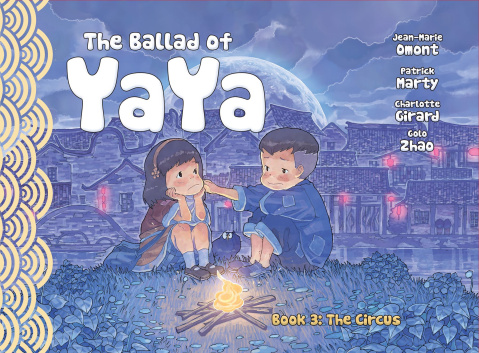 The Ballad of Yaya Vol. 3: The Circus