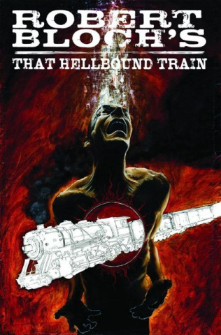 Robert Bloch's That Hellbound Train