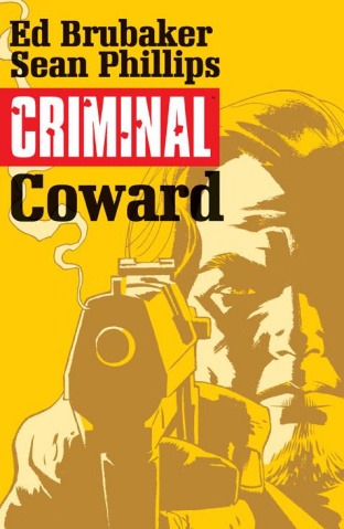 Criminal Vol. 1: Coward