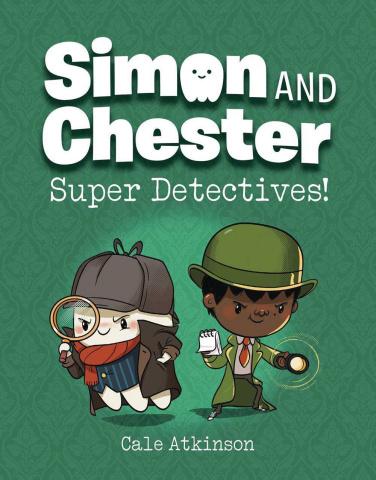 Simon and Chester Vol. 1: Super Detectives!