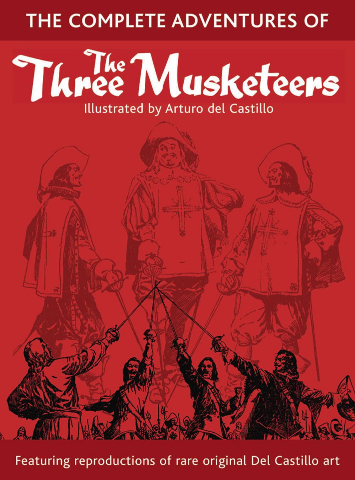 The Complete Adventuresof The Three Musketeers