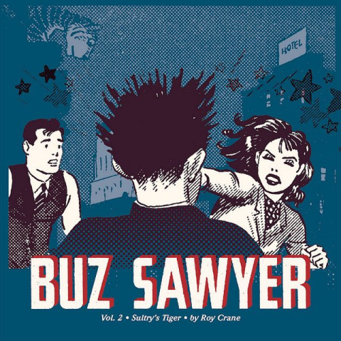Buz Sawyer Vol. 2: Sultry's Tiger