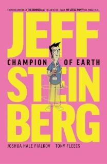 Jeff Steinberg: Champion of Earth #1