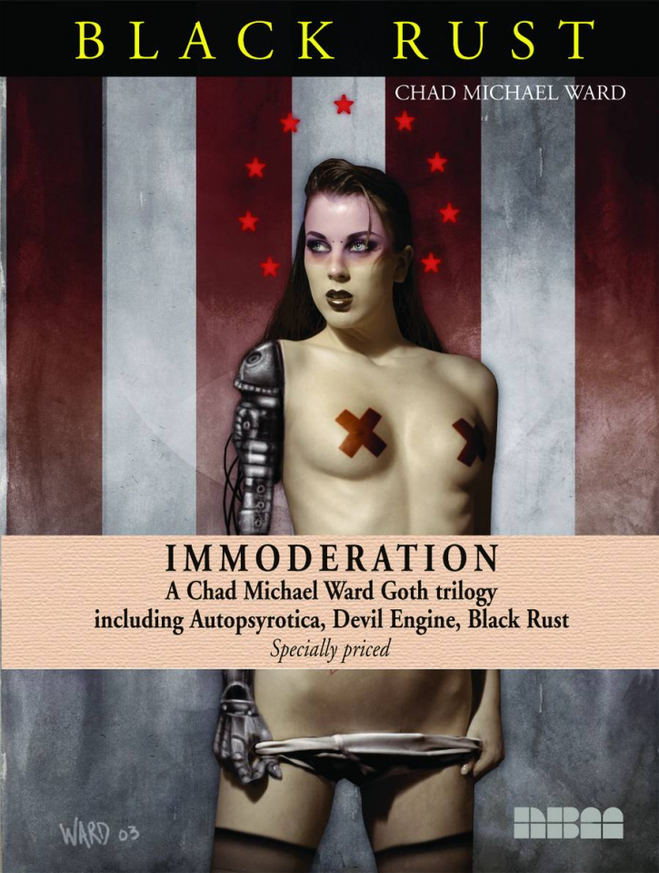 Immoderation: A Chad Ward Goth Trilogy
