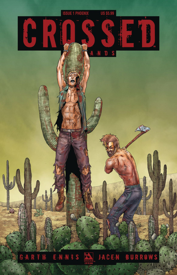 Crossed: Badlands #1 (Phoenix Cover)