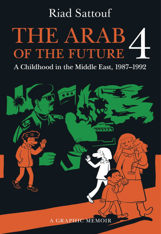 The Arab of the Future Vol. 4: 1987-1992