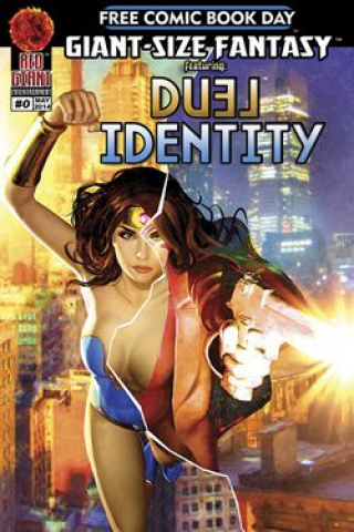 Giant Fantasy Featuring Duel Identity (Free Comic Book Day 2014)