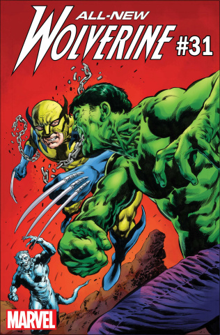 All-New Wolverine #31 (Hulk Cover)