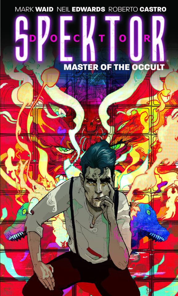 Doctor Spektor: Master of the Occult Vol. 1