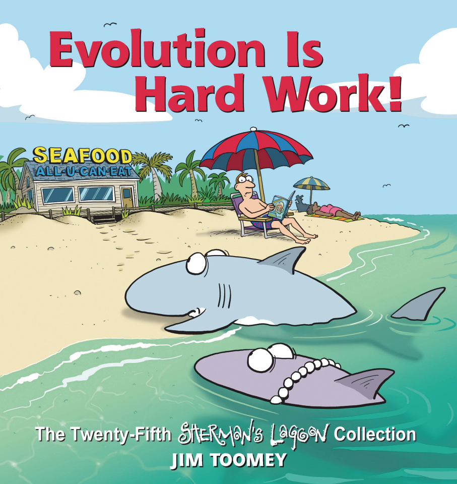 Sherman's Lagoon: Evolution Is Hard Work