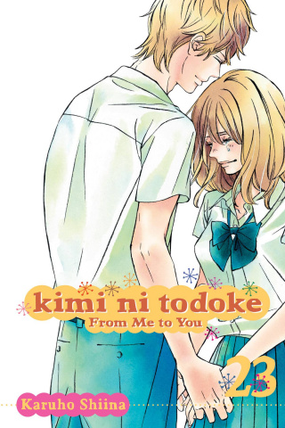 Kimi Ni Todoke Vol. 23: From Me To You
