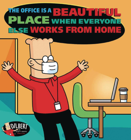 Dilbert: The Office Is a Beautiful Place When Everyone Works From Home