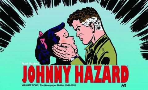 Johnny Hazard: The Newspaper Dailies Vol. 4: 1949-1951