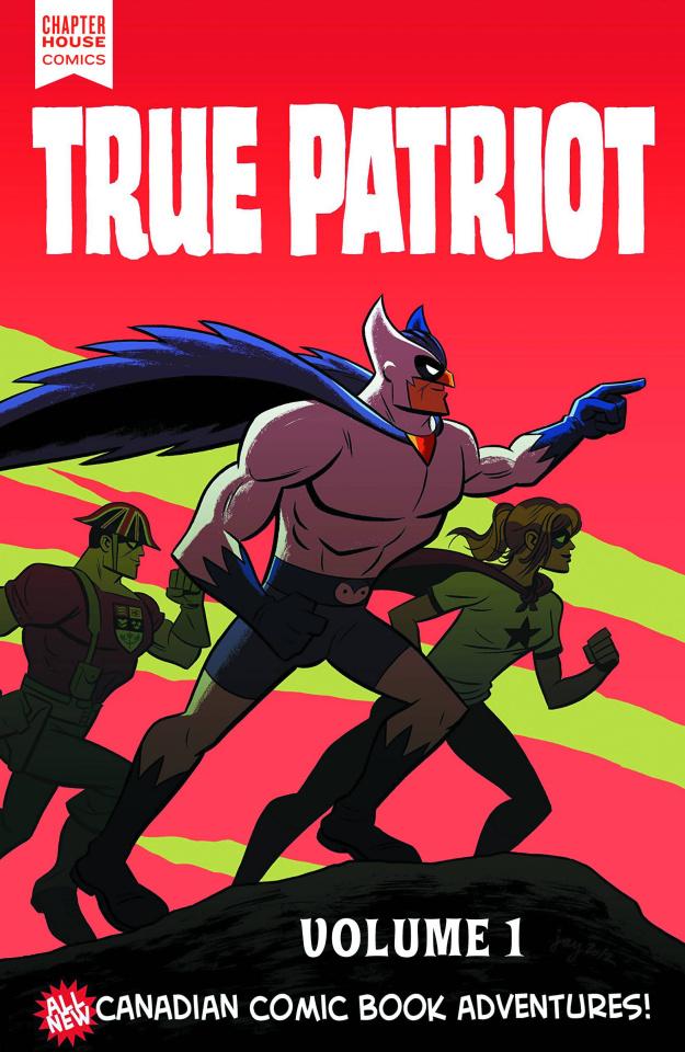 True Patriot Vol. 1