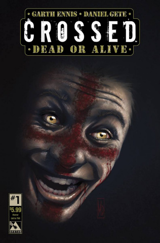 Crossed: Dead or Alive #1 (Horror Cover)