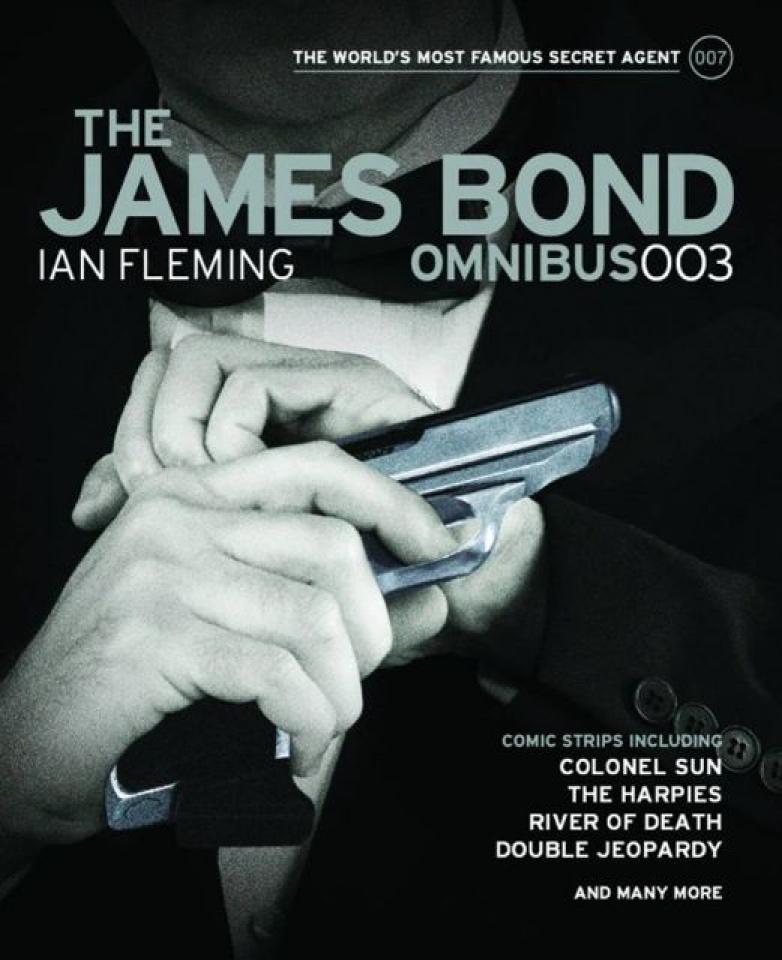 The James Bond Omnibus Vol. 003