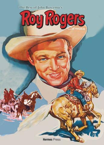 The Best of John Buscema's Roy Rogers Comics