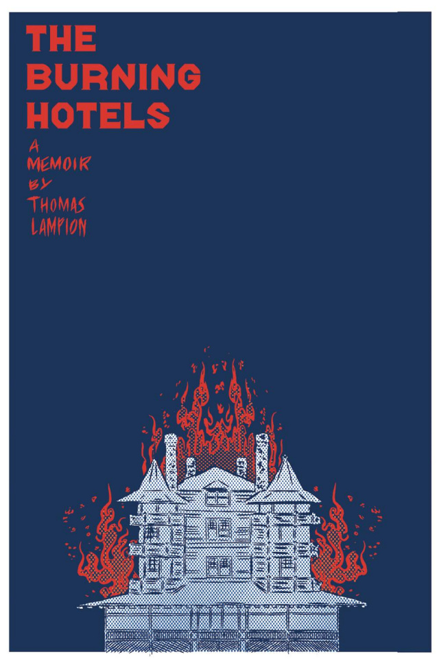 The Burning Hotels
