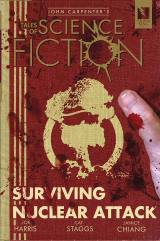 Tales of Science Fiction: Surviving Nuclear Attack