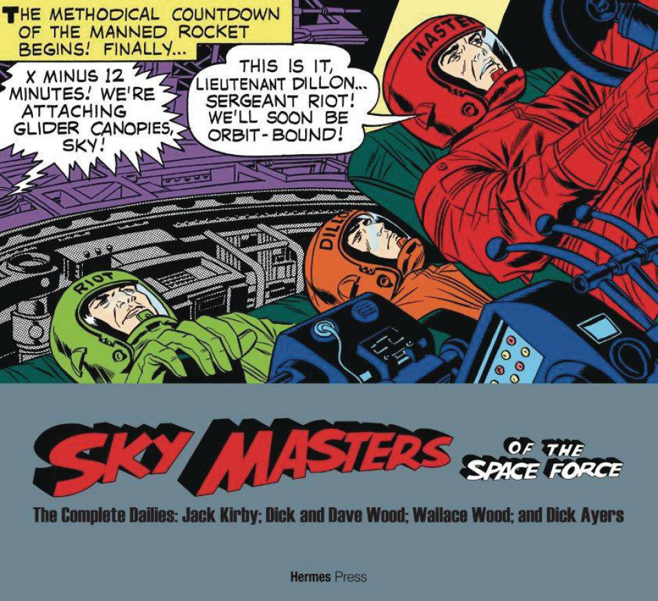 Sky Masters of the Space Force: The Complete Dailies - 1958-1961