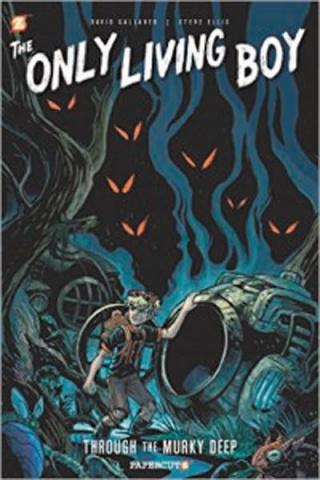 The Only Living Boy Vol. 4: Through the Murky Deep
