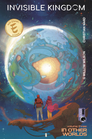 Invisible Kingdom Vol. 3: In Other Worlds
