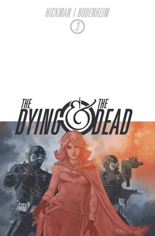 The Dying & The Dead #3